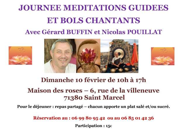 JOURNEE MEDITATIONS GUIDEES ET BOLS CHANTANTS 10 FEV 2019